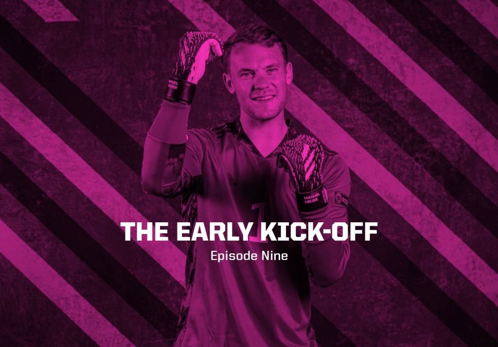 Can Ronaldo End His German Nightmare? – The Early Kick-Off: Episode 9