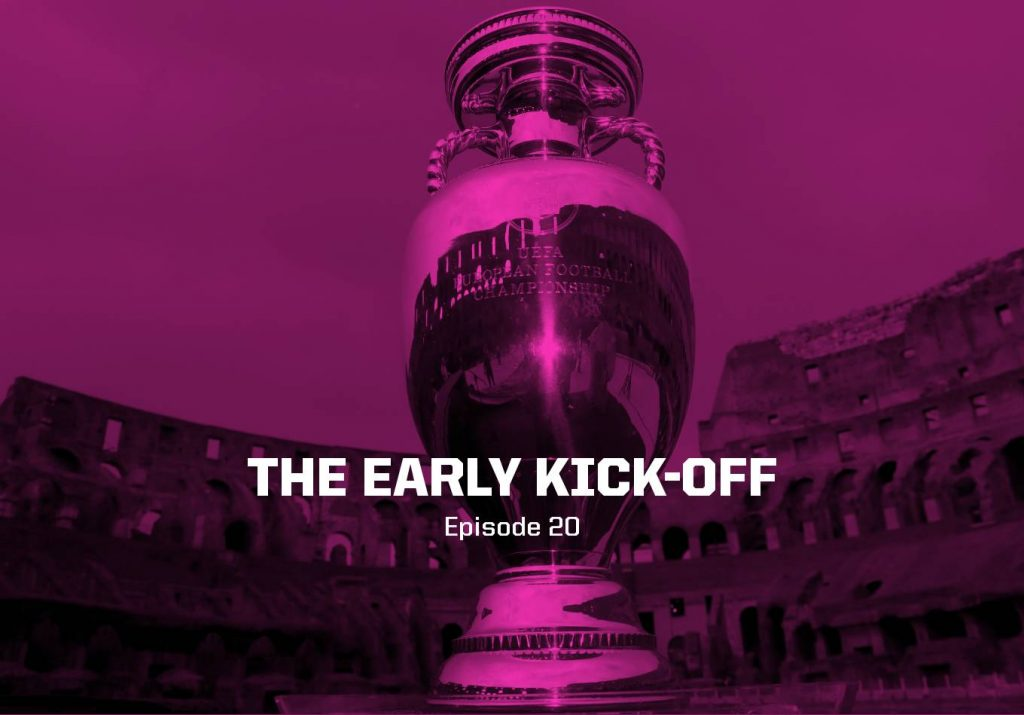 The Quarter-Finals Commence – The Early Kick-Off: Episode 20