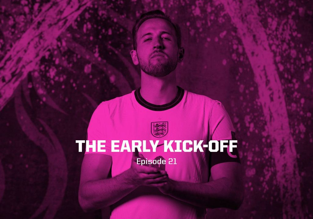 England's Semi-Final Hunt – The Early Kick-Off: Episode 21