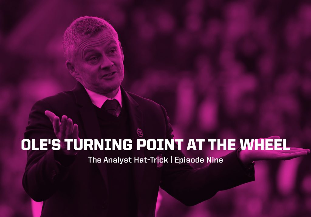 Ole's Turning Point at the Wheel | The Analyst Hat-Trick: Episode Nine